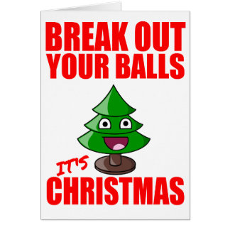 Break out your balls, it's Christmas Greeting Card