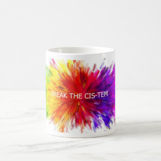 Break the Cis-tem Mug