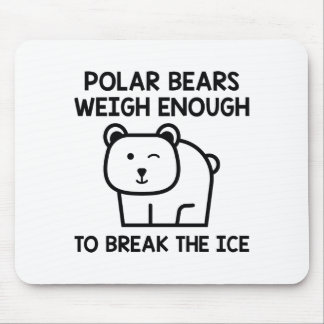 Break The Ice Mouse Pad