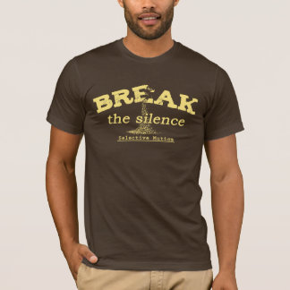 Break the Silence T-Shirt