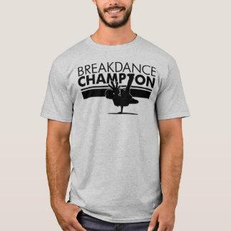 Breakdance champion T-Shirt