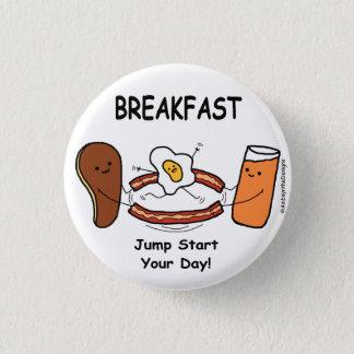 BREAKFAST Jump Start Your Day! 3 Cm Round Badge