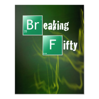 Breaking 50 Birthday Party 11 Cm X 14 Cm Invitation Card