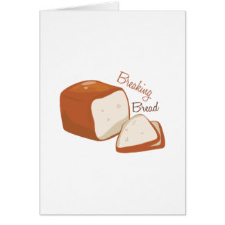 Breaking Bread Greeting Cards