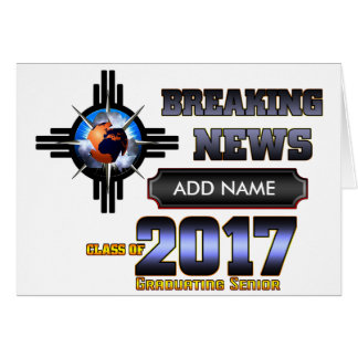 Breaking News Class Of 2017 Card