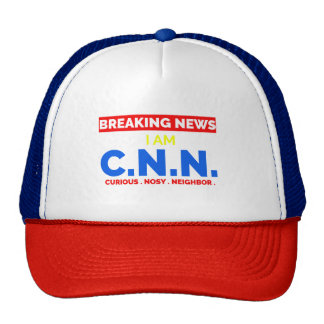 Breaking News: I am Curious Nosy Neighbor (C.N.N.) Cap