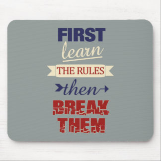 Breaking Rules mousepad
