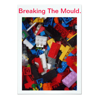 Breaking The  Mould - product. 13 Cm X 18 Cm Invitation Card