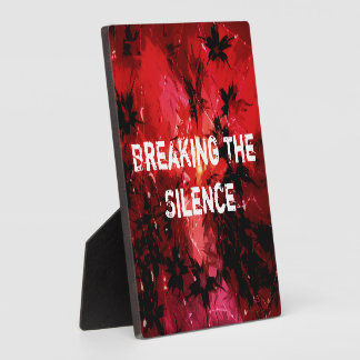 Breaking The Silence 777 Plaque