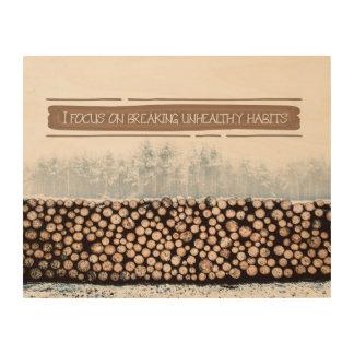 Breaking Unhealthy Habits Wood Wall Decor