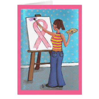Breast Cancer Artist - Awareness greeting card