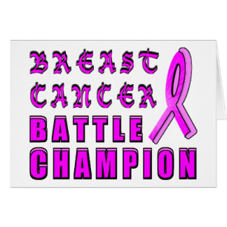Breast Cancer Battle Champion Greeting Card
