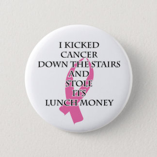Breast Cancer Bully 6 Cm Round Badge