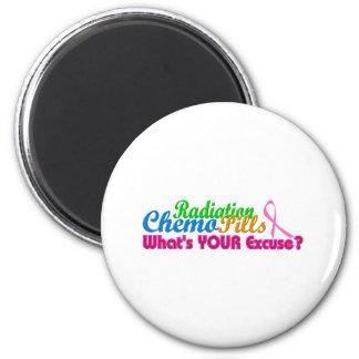 Breast Cancer Chemo Excuse Design 6 Cm Round Magnet