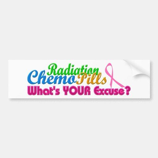 Breast Cancer Chemo Excuse Design Bumper Stickers