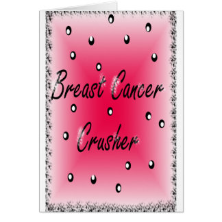 Breast Cancer Crusher Card