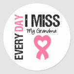 Breast Cancer Everyday I Miss My Grandma Round Stickers
