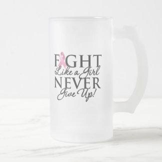 Breast Cancer Fight Like a Girl Never Give Up Mug
