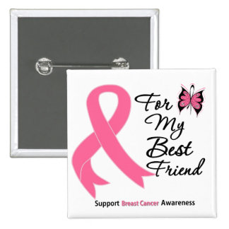 Breast Cancer For My Best Friend 15 Cm Square Badge