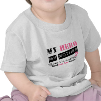 Breast Cancer HERO My Mother Tee Shirt