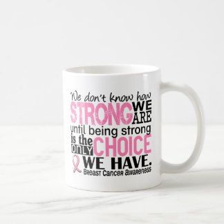 Breast Cancer How Strong We Are Basic White Mug