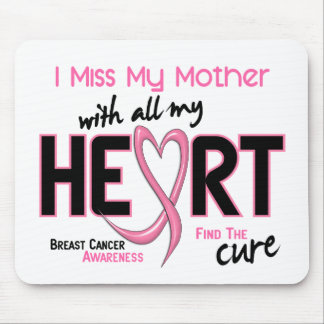 Breast Cancer I Miss My Mother Mouse Pad
