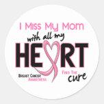 Breast Cancer I Miss My Mum Round Stickers