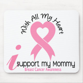 Breast Cancer I Support My Mommy Mouse Mats