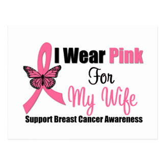 Breast Cancer I Wear Pink Butterfly Ribbon WIFE Postcard