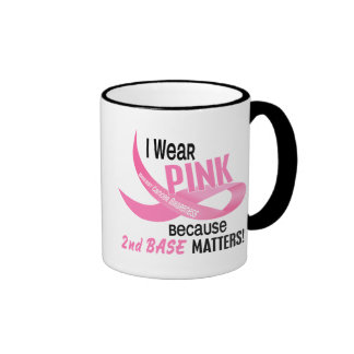 Breast Cancer I WEAR PINK FOR 2ND BASE 33.2 Coffee Mugs