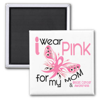 Breast Cancer I WEAR PINK FOR MY MOM 45 Square Magnet