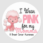 Breast Cancer I Wear Pink For My Momma 47 Round Sticker