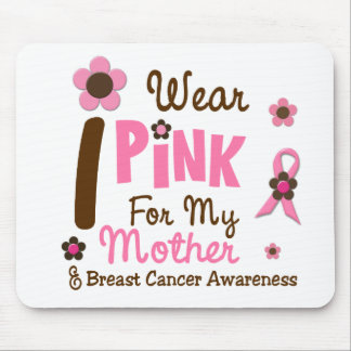 Breast Cancer I Wear Pink For My Mother 12 Mouse Pads