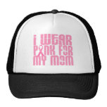 BREAST CANCER I Wear Pink For My Mum 16 Mesh Hats