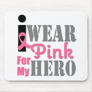 Breast Cancer I Wear Pink Hero Mouse Pads