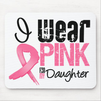Breast Cancer I Wear Pink Ribbon For My Daughter Mouse Pad