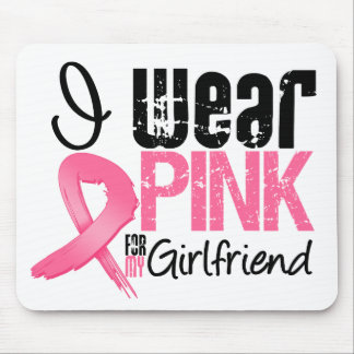 Breast Cancer I Wear Pink Ribbon For My Girlfriend Mouse Pad