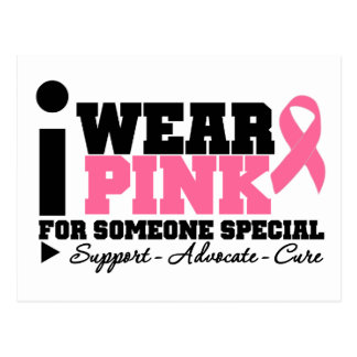Breast Cancer I Wear Pink Ribbon For Someone Speci Postcard