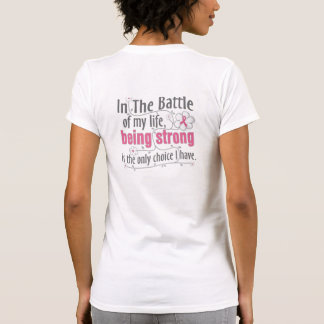 Breast Cancer In The Battle Tee Shirt