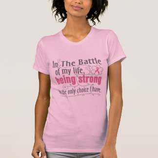 Breast Cancer In The Battle Tshirt