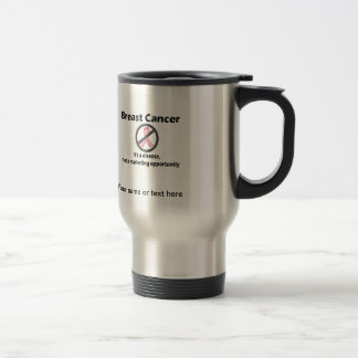 Breast Cancer is Disease-Not Marketing Opportunity Stainless Steel Travel Mug