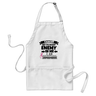 Breast Cancer Met Its Worst Enemy in Me Standard Apron