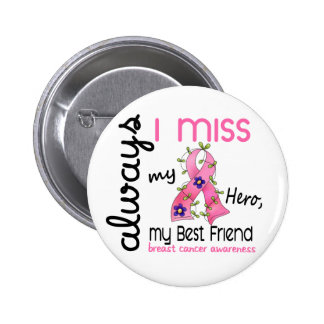 Breast Cancer Miss My Best Friend 3 6 Cm Round Badge