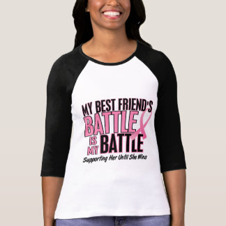 Breast Cancer My BATTLE TOO 1 Best Friend T-shirts