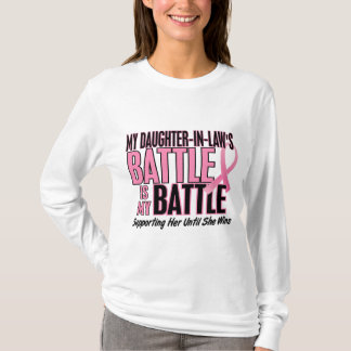 Breast Cancer My BATTLE TOO 1 Daughter-In-Law T-Shirt