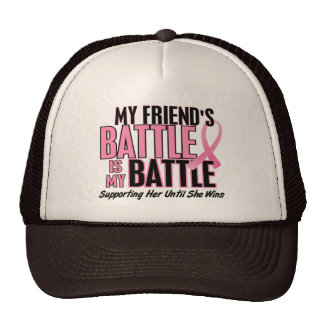 Breast Cancer My BATTLE TOO 1 Friend Mesh Hats