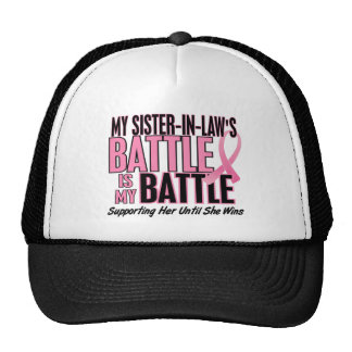 Breast Cancer My BATTLE TOO 1 Sister-In-Law Hats