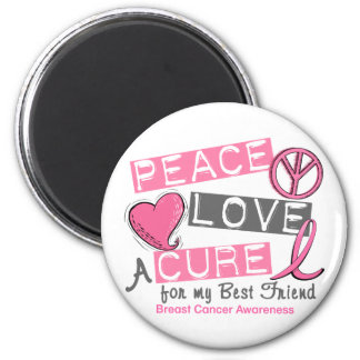 Breast Cancer PEACE, LOVE, A CURE 1 (Best Friend) 6 Cm Round Magnet