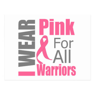 Breast Cancer Ribbon I Wear Pink For All Warriors Postcard
