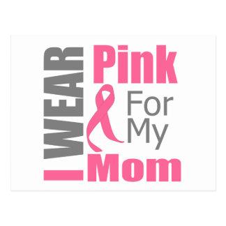 Breast Cancer Ribbon I Wear Pink Mom Postcard